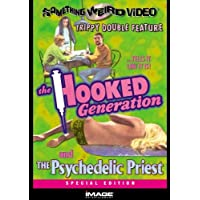 Hooked Generation & Psychedelic Priest