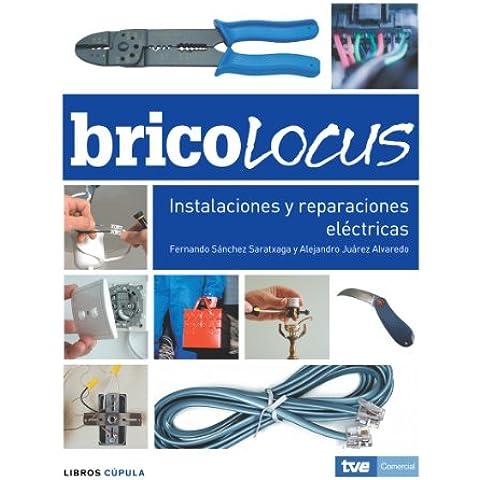 Bricolocus. Instalaciones y reparaciones eléctricas