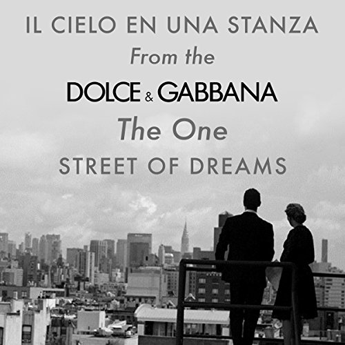 il-cielo-in-una-stanza-from-the-dolce-and-gabbana-the-one-street-of-dreams-tv-advert