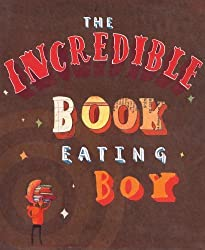 The Incredible Book Eating Boy by Oliver Jeffers (2016-10-06)