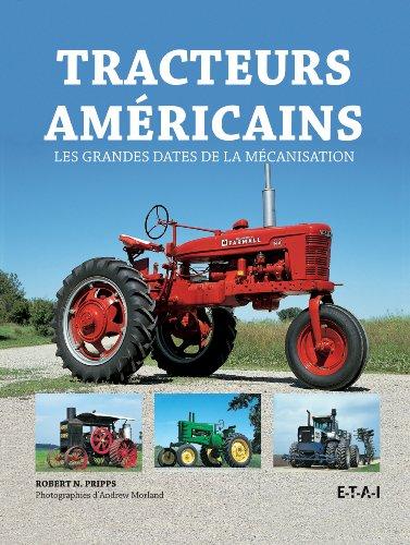 Tracteurs américains par Robert Pripps