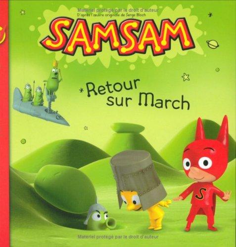 SamSam, Tome 2 : Retour sur March
