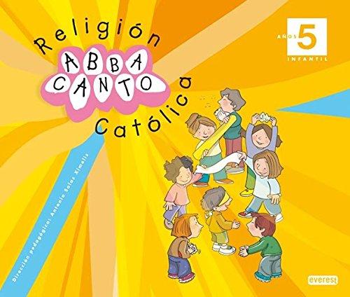 Religión Católica. Abbacanto. 5 años. Infantil (Proyecto Abbacanto) - 9788444170695