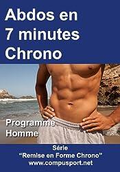 Abdos en 7 Minutes Chrono, Programme Homme (Remise en Forme Chrono t. 1)