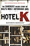 Welcome to Hotel Kerobokan, or Hotel K, Bali's most notorious jail. Its walls touch paradise; sparkling oceans, surf beaches and palm trees on one side, while on the other it's a dark, bizarre and truly frightening underworld of sex, drugs, v...
