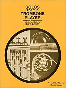 Solos For The Trombone Player Tbn (Schirmer's Solos)