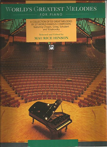 World's Greatest Melodies for Pianos por Hinson