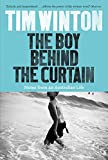 The Boy Behind the Curtain: Notes From an Australian Life