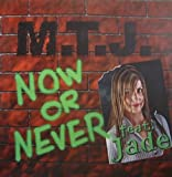 M.T.J. Featuring Jade - Now Or Never - Back And For Records - BAF 34690