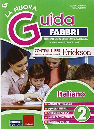 La nuova guida Fabbri. Italiano. Guida per l'insegnante della 2ª classe elementare