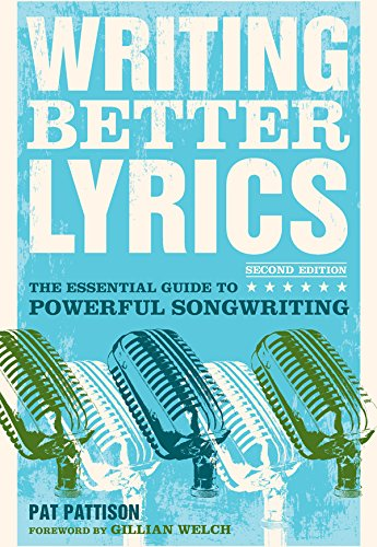 Writing Better Lyrics por Pat Pattison
