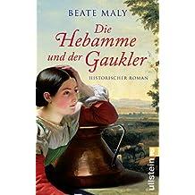 Die Hebamme und der Gaukler (Ein Hebammen-Roman 2)