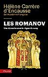 Les Romanov - Une dynastie sous le règne du sang - Fayard/Pluriel - 01/10/2014