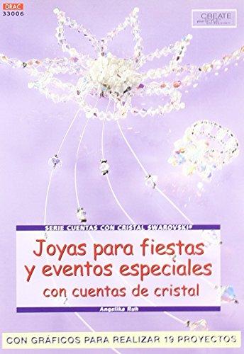Portada del libro Serie Swarovski. Joyas Para Fiestas Y Eventos Especiales Con Cuentas De Cristal - Número 6 de Angelika Ruh (18 feb 2013) Tapa blanda