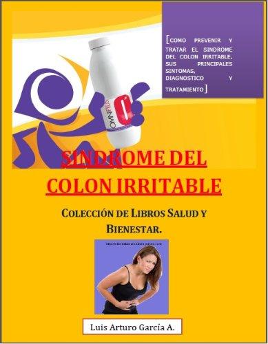 SINDROME DEL COLON IRRITABLE (Salud y Bienestar nº 3)