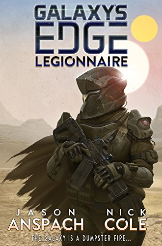 Legionnaire (Galaxy's Edge Book 1)