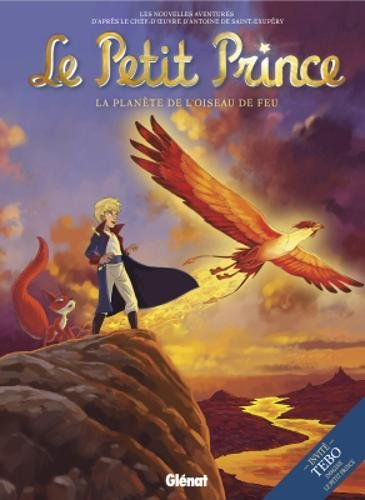 Le Petit Prince, Tome 2 : La planète de l'oiseau de feu