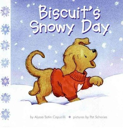 [( Biscuits Snowy Day )] [by: Alyssa Satin Capucilli] [Dec-2005]