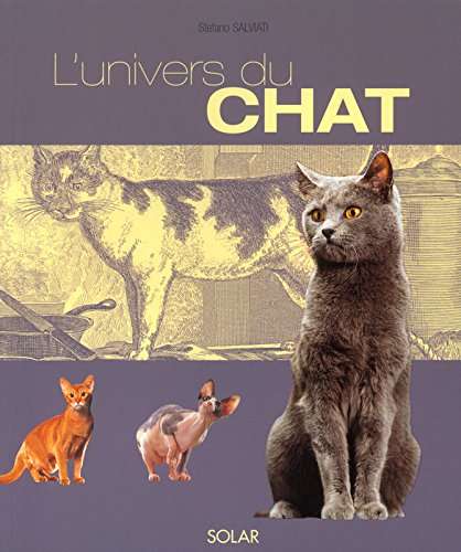 L'Univers du chat par Stephano Salviati, Yves Lanceau