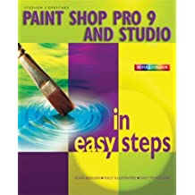 Paint Shop Pro 9 in Easy Steps (In Easy Steps Series) by Stephen Copestake (2005-02-01)