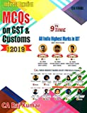 Indirect Taxation MCQs On GST And Customs Latest Edition Old And New Syllabus for CA Final By CA Raj Kumar Applicable for May 2019 Exam