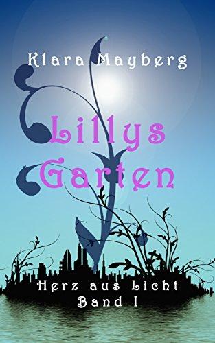 Lillys Garten (Herz aus Licht 1)