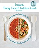 Best Food For Your Baby & Toddlers - Instant Baby Food and Toddler Food Cookbook: Wholesome Review