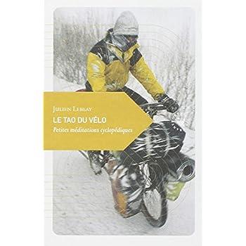 Le Tao du vélo, Petites méditations cyclopédiques