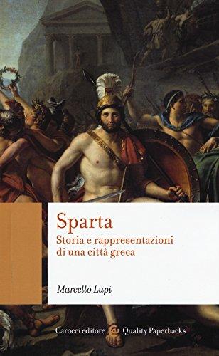 Sparta. Storia e rappresentazioni di una città greca
