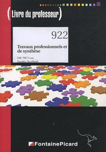 Travaux professionnels et de synthèse Bac Pro 1e Secrétariat : Livre du professeur (1CD audio)