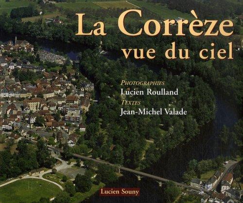 La Corrèze vue du ciel