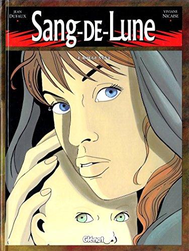 Sang-de-Lune, tome 4 : Rouge vent