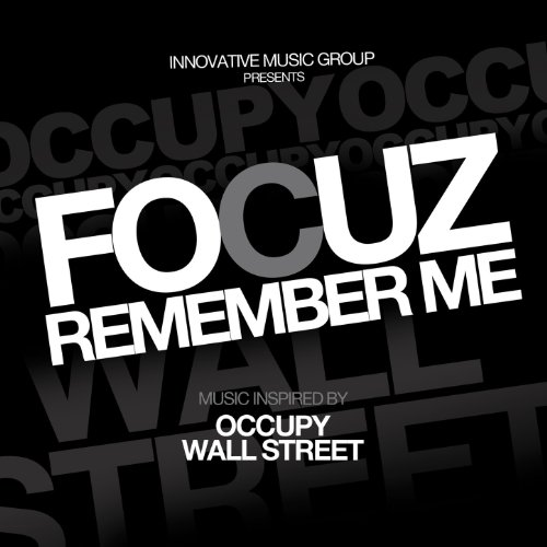 Remember Me (Music Inspired By Occupy Wall Street) - Single [Explicit] (Wall-street-single)