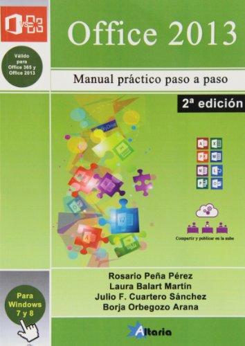 Office 2013: paso a paso : curso práctico de 0 a 10 por Rosario Peña Pérez