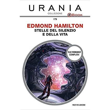 Stelle Del Silenzio E Della Vita (Urania)