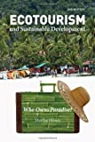 Ecotourism and Sustainable Development, Second Edition: Who Owns Paradise? (English Edition)