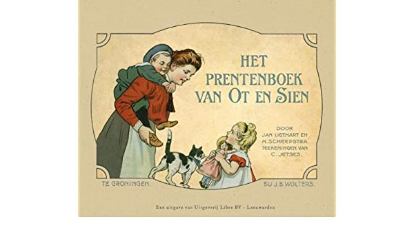 Het Prentenboek Van Ot En Sien Amazon Co Uk Jan Ligthart H