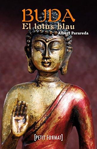 Buda, el lotus blau (digital) (Edicions Generals - Petit Format) (Catalan Edition)