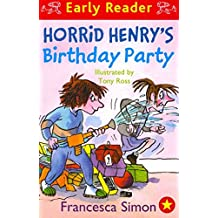 Horrid Henry's Birthday Party: Early Reader