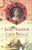 Jane Austen (Lives) by Carol Shields (2003-02-06)