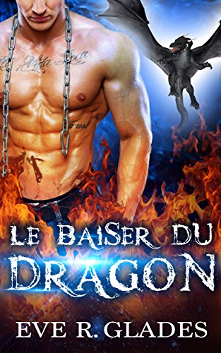 le-baiser-du-dragon-romance-paranormale-metamorphe-seconde-chance