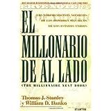 El Millonario de Al Lado by Thomas J. Stanley (2005-01-31)