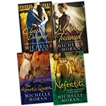 Michelle Moran 4 Books Collection Pack Set RRP: £36.96 (Nefertiti, The Heretic Queen, Cleopatra''s Daughter, Madame Tussaud)