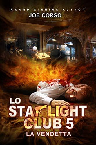 Lo Starlight Club 5: La vendetta (Italian Edition) -