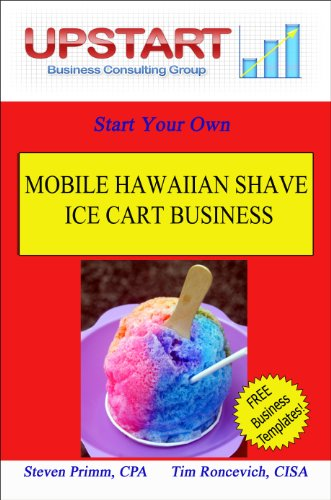 Ice Cart (Mobile Hawaiian Shave Ice Cart Business (English Edition))