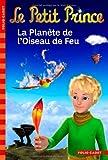 Le Petit Prince, tome 2:La Planète de l'Oiseau de Feu