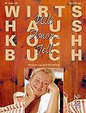 Ulli Amon-Jell Wirtshauskochbuch: Rezepte aus dem Wirtshaus