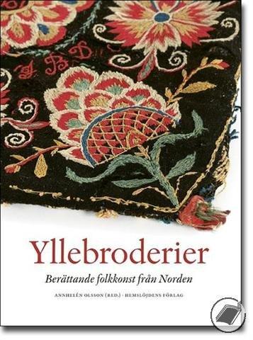 Yllebroderier : berättande folkkonst från Norden