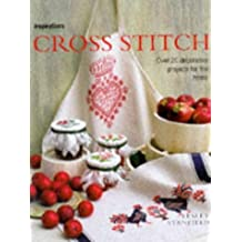Cross Stitch: Over 20 Decorative Projects for the Home (Inspirations Series) by Lesley Stanfield (1997-10-02)