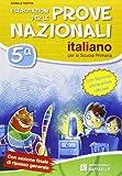 Esercitazioni per le prove nazionali di italiano, fascicolo ultima prova ufficiali non incluso. Per la 5ª classe elementare